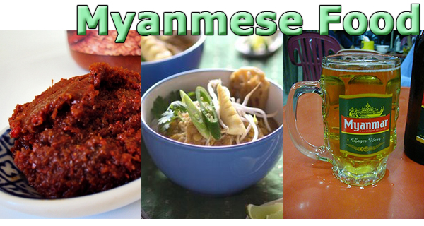 Myanmese Food Burma Mohinga Balachaung Beer
