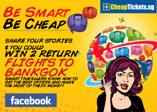 Be Smart Be Cheap CheapTickets.sg Promotion Facebook